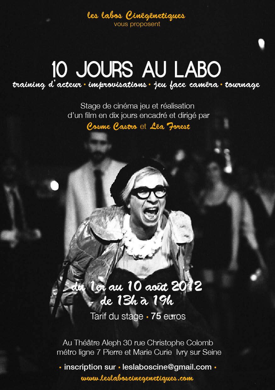 10 JOURS AU LABO: stage cinéma pour cet été – Les Labos Cinégénétiques